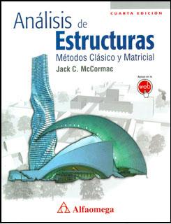 Análisis De Estructuras Métodos Clásico Y Matricial 4 Ed